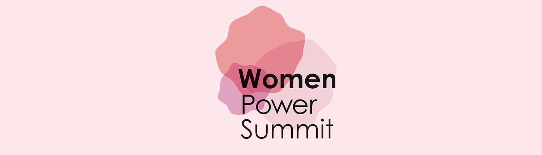 The Women Power Summit 2019:   Womenin Leadership: Inspiring Action and Leading Change